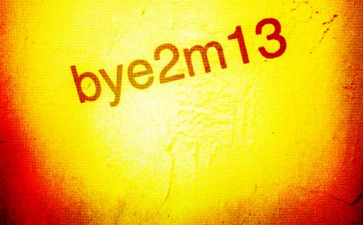 bye2m13